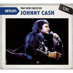 Johnny Cash - Setlist: The Very Best of  [LIVE]