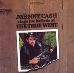 Johnny Cash - Sings Ballads of True West