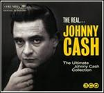 Johnny Cash - The Ultimate  Collection : The Real