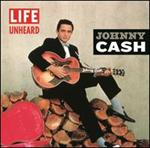 Johnny Cash - LIFE Unheard