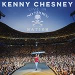 Kenny Chesney - Live In No Shoes Nation [LIVE]