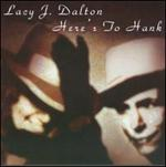 Lacy J. Dalton - Here\'s to Hank