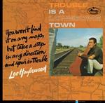 Lee Hazlewood - Trouble Is A Lonesome Town [REMASTERED][LP]