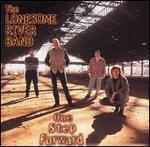 Lonesome River Band - One Step Forward