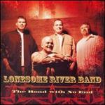 Lonesome River Band - The Road with No End