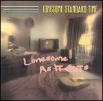 Lonesome Standard Time - Lonesome as It Gets