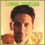 Lonnie Donegan - More Than Pye in the Sky [BOX SET]