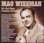 Mac Wiseman - 20 Old-Time Country Favorites