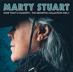 Marty Stuart - Now That\'s Country - Definitive Collection Vol.1
