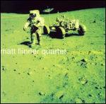 Matt Flinner Quartet - Walking on the Moon