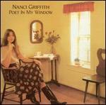 Nanci Griffith - Poet In My Window [Bonus Track]