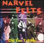 Narvel Felts - Did You Tell Me