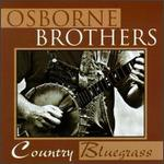 Osborne Brothers - Country Bluegrass