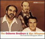Osborne Brothers - The Essential Bluegrass Album