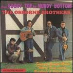 Osborne Brothers - From Rocky Top to Muddy Bottom