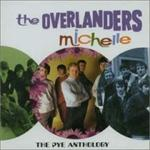 Overlanders - Michelle: The Pye Anthology