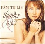 Pam Tillis - Thunder and Roses