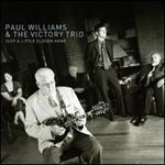 Paul Williams & Victory Trio - Just a Little Closer Home