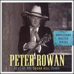 Peter Rowan - Best of the Sugar Hill Years