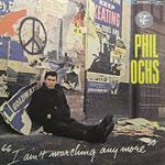 Phil Ochs - I Ain\'t Marching Anymore  [Vinyl]