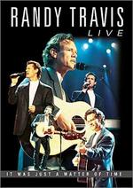 Randy Travis Live - It Was Just a Matter of Time ( DVD )