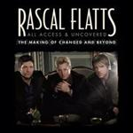 Rascal Flatts - All Access & Uncovered  (DVD)