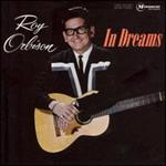 Roy Orbison - In Dreams [REMASTERED]