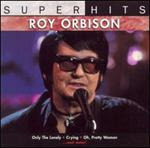 Roy Orbison - Super Hits
