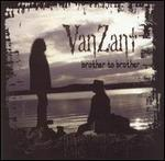 Van Zant - Brother to Brother