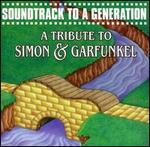Various Artists - Soundtrack to a Generation Simon & Garfunkel (Tribute),