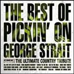 Various Artists - Best of Pickin on George Strait