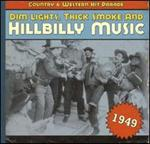 Various Artists - Dim Lights, Thick Smoke 1949