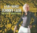 Various Artists - A Girl Named Johnny Cash and Other Tribute Songs
