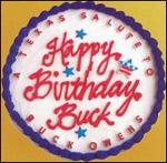 Various Artists - Happy Birthday Buck: Texas Salute Buck Owens