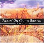 Various Artists - Pickin\' on Garth Brooks