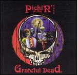 Various Artists - Pickin\' on the Grateful Dead, Vol. 2