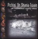 Various Artists - Pickin\' on Shania Twain
