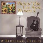 Various Artists - Pickin\' on Lee Ann Womack: A Bluegrass Tribute