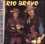 Various Artists - Rio Bravo & Other Movie and TV Themes