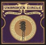 Various Artists - The Unbroken Circle - The Musical Heritage Of The Carter Family