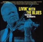 Vassar Clements - Livin With the Blues