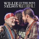 Willie Nelson - Willie And The Boys: Willie\'s Stash, Vol. 2  [VINYL]