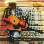 Zachary Hunter - In Your Dreams