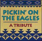 Various Artists - Pickin\' on the Eagles